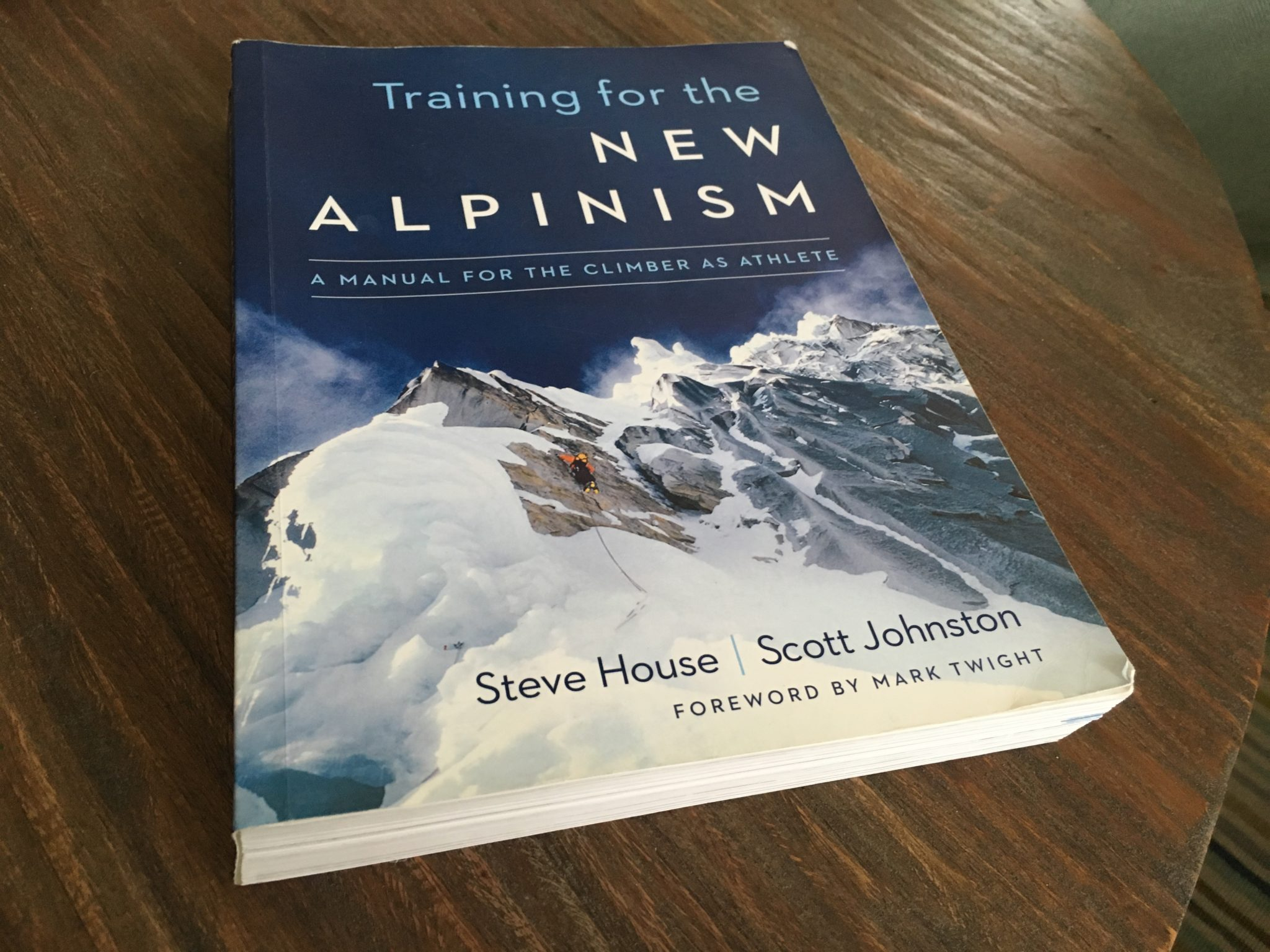 Book review of training for the new alpinism by steve house fox mountain guides climbing school